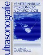 Kniha - Ultrasonografie ve veterinárním porodnictví a gynekologii